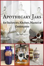 Bathroom Apothecary Jar Ideas by Jars For Bathroom Kitchen Mantel Or Centerpiece