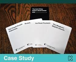 case study cards against humanity u2014 kickstarter