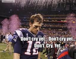 Sad Brady Meme - best of sad tom brady tom brady patriots and sports humor
