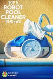 5 best robotic pool cleaner for 2017 reviews and comparisons