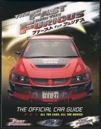 all the cars the fast and the furious the official car guide all the cars
