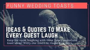 toast quotes toast ideas quotes for a wedding toast