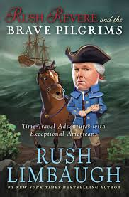 pilgrims book revere and the brave pilgrims book by limbaugh