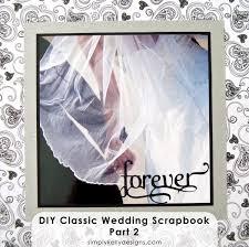diy wedding album diy classic wedding album part 2