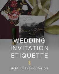 wedding invitation etiquette part 1 the invitation u2014 emma