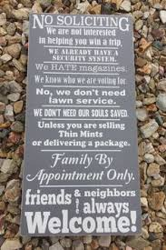 30 funny no soliciting signs for homes soliciting signs 30th