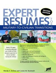 Resume For A Warehouse Job Expert Resumes For Military To Civilian Transitions 2nd Ed Wendy