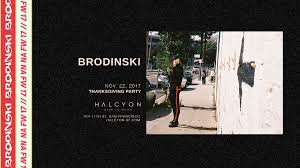 thanksgiving sf brodinski u2013 tickets u2013 halcyon u2013 san francisco ca u2013 november 22nd