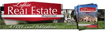 lufkin real estate magazine local agents and mls listings lufkin