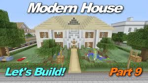 minecraft xbox 360 modern house let u0027s build part 9 finale