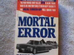 mortal error the shot that killed jfk bonar menniger