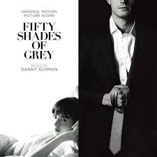 fifty shades of grey soundtrack fifty shades of grey original motion picture score