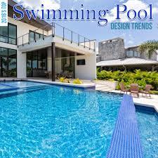 Swimming Pool Design Pdf by 2016 U0027s Top Swimming Pool Design Trends Swimming Pool