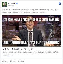 John Oliver Memes - jill stein replies to john oliver s criticisms by calling him a
