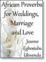marriage proverbs proverbs for weddings marriage culture