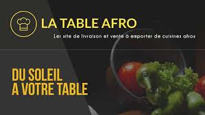 annulation commande cuisine la table afro un nouveau site pour commander de la cuisine afro