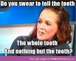 Bad Teeth Meme - my precious teeth things that make me go hmmm pinterest teeth