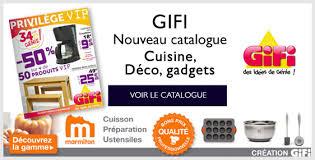 gifi cuisine nouveau catalogue gifi à 50 et ses ustensiles de cuisine exclusif