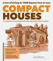 Creative Floor Plans Compact Houses Workman Publishing