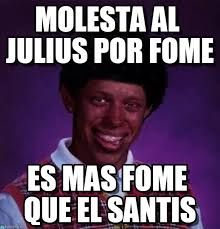 Bad Luck Meme - molesta al julius por fome black bad luck brian meme on memegen