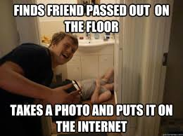 finds friend passed out on the floor funny meme image