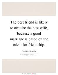 wedding quotes nietzsche marriage quotes marriage sayings marriage picture quotes page 64