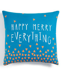 blue happy merry everything decorative pillow