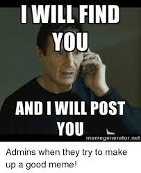 How To Make Good Memes - 25 best memes about good meme good memes