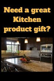 great kitchen gift ideas this is a list of great kitchen gift ideas maybe you need