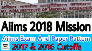 paper pattern of aiims aiims 2018 paper pattern and cutoffs aiims 2018 preparation youtube