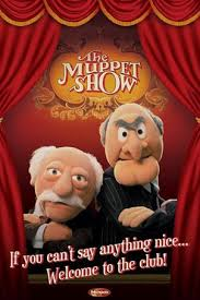 Waldorf And Statler Meme - servitor ludi 5e if you can t say something nice
