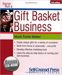 gift basket business start run a gift basket business mardi foster walker