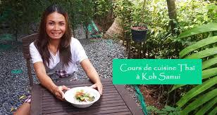 cours de cuisine thailandaise cours de cuisine thaï à koh samui en français allo thailande