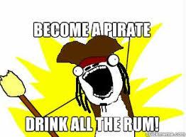 Rum Meme - all the rum quickmeme