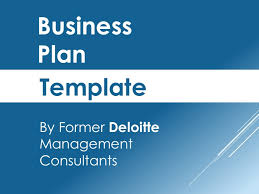 Business Plan Template created by former Deloitte Management Consulta    SlideShare