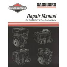 briggs u0026 stratton 272144 twin cylinder ohv vanguard manual