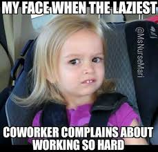 Lazy Coworker Meme - funny work quotes lazy co worker meme work quotes quotes