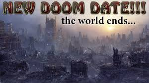 Which Date Is New End Of The World Doom Date