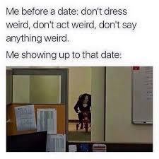 Saw Doll Meme - me before a date