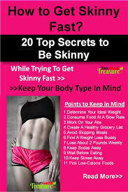 6 Ways To Find More How To Get Skinny Fast 20 Secrets To Be Skinny Your Health Treasure