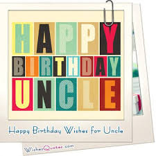 best 25 birthday message for uncle ideas on pinterest good