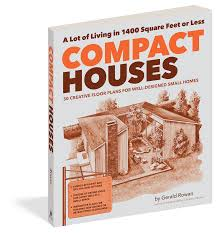 compact houses compact houses workman publishing