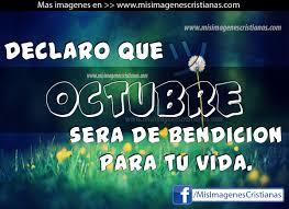 imagenes feliz octubre imágenes cristianas meses del año octubre sera de bendición mis