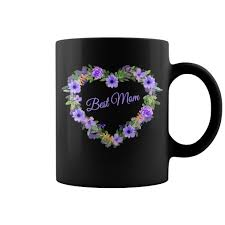 best mug mom flowers heart coffee mug mothers day