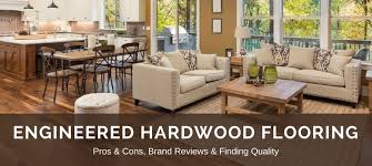Engineered Hardwood Flooring Manufacturers Engineered Hardwood Flooring Reviews Pros V Cons Best Brands