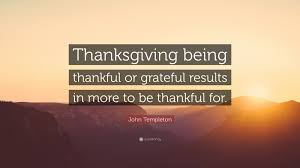 being thankful on thanksgiving quotes john templeton quotes 86 wallpapers quotefancy