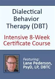 dialectical behavior therapy dbt intensive 8 week certificate