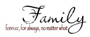 family forever for always no matter what for the home