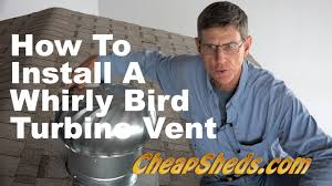 attic ventilation turbine how to install a whirlybird turbine vent on your shed roof youtube