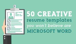 creative resume formats 50 creative resume templates you won t believe are microsoft word